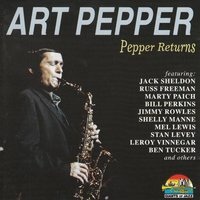 Pepper Returns — Art Pepper