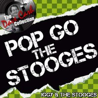 Pop Go the Stooges — Iggy Pop & The Stooges