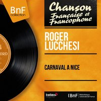Carnaval à Nice — Roger Lucchesi