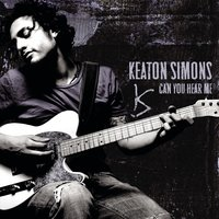 Can You Hear Me — Keaton Simons
