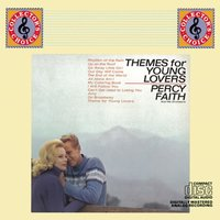 Themes For Young Lovers — Percy Faith & His Orchestra