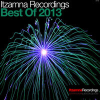 Itzamna Recordings - Best Of 2013 — Obed Peraza