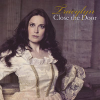 Close the Door — Tracylyn