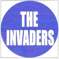 The invaders — The Invaders