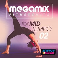 Megamix Fitness Dance Hits for Mid-Tempo 02 — сборник