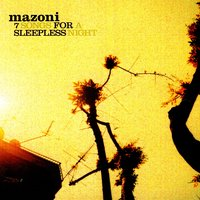 7 songs for a sleepless night — Mazoni