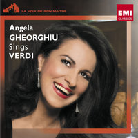 Angela Gheorghiu chante Verdi — Angela Gheorghiu/Roberto Alagna/Orchestra Of The Royal Opera House, Covent Garden/Sir Richard Armstrong, Джузеппе Верди