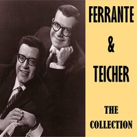 The Collection — Ferrante & Teicher, Ferrante, Teicher