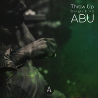 Throw Up — ABU