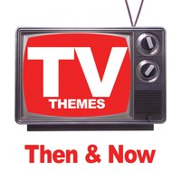TV Themes - Then & Now — TV Theme Players