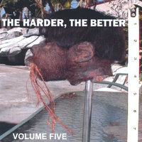 The Harder, The Better: Volume Five — сборник
