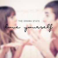 Love Yourself — The Drama State