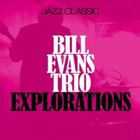 Explorations — Evans, Bill / Trio