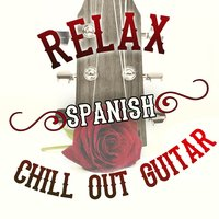 Relax: Spanish Chill out Guitar — сборник