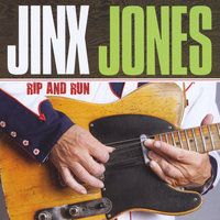 Rip and Run — Jinx Jones