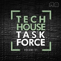Tech House Task Force Vol. 21 — сборник