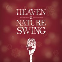 Heaven & Nature Swing — Lucid Collection