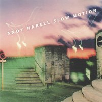 Slow Motion — Andy Narell