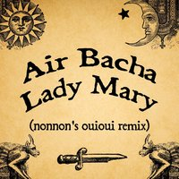 Lady Mary — Air Bacha