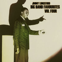 Big Bands Favourites Vol 4 — Jimmie Lunceford