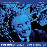 Ted Heath plays Tadd Dameron — Ted Heath & His Orchestra