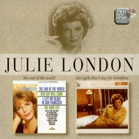 The End of the World/Nice Girls Don't Stay for Breakfast — Julie London