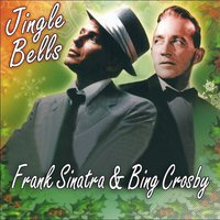 Jingle Bells — Frank Sinatra, Bing Crosby