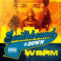 Southbound & Down — Worm