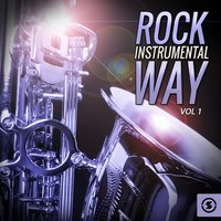 Rock Instrumental Way, Vol. 1 — сборник