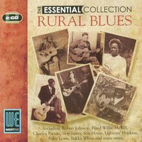 Rural Blues: The Essential Collection — сборник
