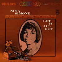 Let It All Out — Nina Simone