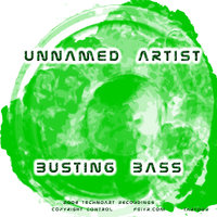 Busting bass — Unnamed Artist