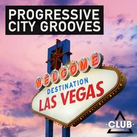 Progressive City Grooves - Destination Las Vegas — сборник