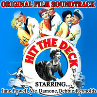 Hit The Deck - Songs From The Film Soundtrack - Jane Powell , Vic Damone , Debbie Reynolds — Jane Powell