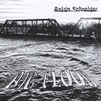 Big Flood — Raldo Schneider