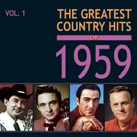 The Greatest Country Hits of 1959, Vol. 1 — сборник