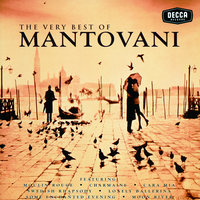The Very Best of Mantovani — Mantovani & His Orchestra