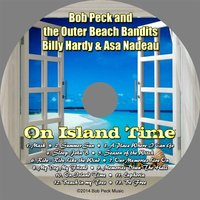 On Island Time — Bob Peck & The Outer Beach Bandits