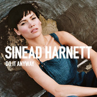 Do It Anyway — Sinead Harnett