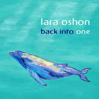 Back Into One - Single — Lara Oshon