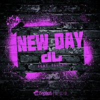 New Day — DL, Elleah