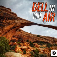 Bell in the Air, Vol. 4 — сборник