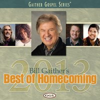 Bill Gaither's Best of Homecoming 2013 — Bill & Gloria Gaither