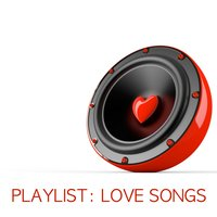 Playlist: Love Songs — сборник