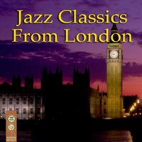 Jazz Classics From London — сборник