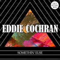 Somethin' Else — Eddie Cochran