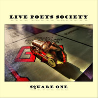 Square One — Live Poets Society