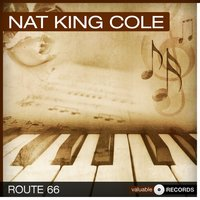Route 66 — Nat King Cole