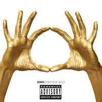 Streets Of Gold — 3OH!3