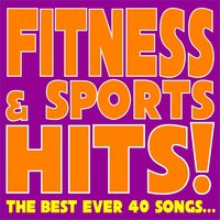 Fitness & Sports Hits! — A.M.P., Fabio Cobelli, Patty, Ivana Spagna